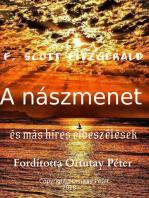 F. Scott Fitzgerald A nászmenet és más híres elbeszélések Fordította Ortutay Péter