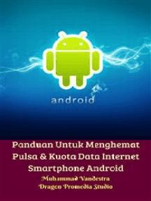 Panduan Untuk Menghemat Pulsa & Kuota Data Internet Smartphone Android