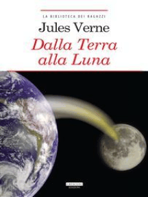 Dalla Terra alla Luna: Ediz. integrale con note