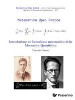 Introduzione al formalismo matematico della Meccanica Quantistica