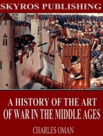 A History of the Art of War in the Middle Ages
