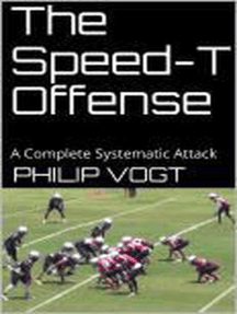The Speed-T Offense