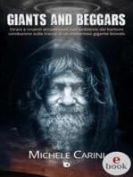 Giants and Beggars: Strani e cruenti accadimenti nell'ambiente dei barboni conducono sulle tracce di un misterioso gigante biondo
