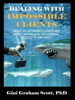 Dealing with Impossible Clients