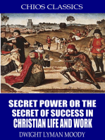 Secret Power or the Secret to Success in Christian Life and Work