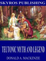 Teutonic Myth and Legend