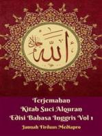 Terjemahan Kitab Suci Alquran Edisi Bahasa Inggris Vol 1