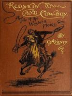 Redskin and Cow-Boy