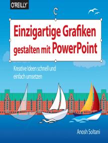 Einzigartige Grafiken gestalten mit PowerPoint: Kreative Ideen schnell und einfach umsetzen
