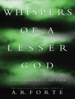 Whispers of a Lesser God