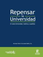 Repensar la universidad: En tanto Universidad, Católica y Lasallista
