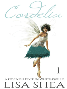 Cordelia - A Cornish Pixie in Whitinsville: A Cornish Pixie in Whitinsville