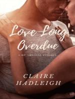 Love Long Overdue