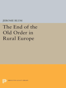 The End of the Old Order in Rural Europe