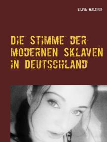 Die Stimme der modernen Sklaven in Deutschland: Ein unverblümtes Plädoyer: Wir sind das Volk!