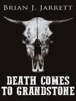 Death Comes to Grandstone