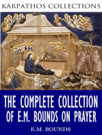The Complete Collection of E.M Bounds on Prayer