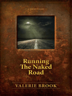 Running The Naked Road