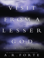Visit from a Lesser God