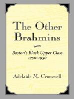 The Other Brahmins: Boston's Black Upper Class 1750-1950
