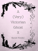 A (Very) Victorian Ghost X