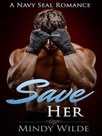 Save Her (A Navy Seal Romance)