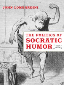 The Politics of Socratic Humor
