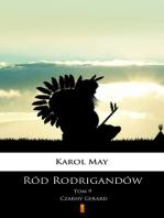 Ród Rodrigandów. Czarny Gerard