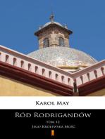 Ród Rodrigandów. Jego Królewska Mość