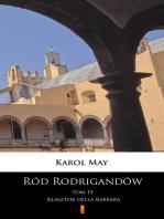 Ród Rodrigandów. Klasztor della Barbara