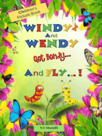 Windy and Wendy get Bendy and Fly! Children's Picture Book.
