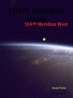 104th Meridian West