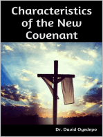 Characteristics of the New Covenant