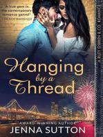 Hanging by a Thread (Riley O'Brien & Co. #3)