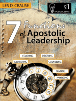 7 Functions of Apostolic Leadership Vol 1 - Mentoring, Coaching, Discipling, Counseling, Training, Managing