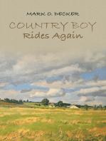 Country Boy Rides Again