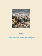 Kallikles und seine Philosophie