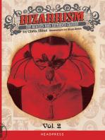 Bizarrism II