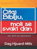 Čitaj Svoju Bibliju, Moli Se Svakog Dana ... ako želiš da napreduješ