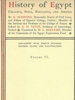 History of Egypt, Chaldea, Syria, Babylonia, and Assyria, Vol. 6