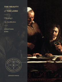 The Beauty of the Lord: Theology as Aesthetics