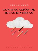 Continuación de ideas diversas