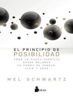 El principio de posibilidad: Cómo la física cuántica puede mejorar tu forma de pensar, vivir y amar