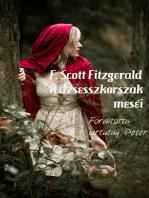 F. Scott Fitzgerald A dzsesszkorszak meséi Fordította Ortutay Péter