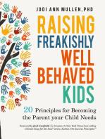 Raising Freakishly Well-Behaved Kids