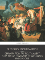 Germany from the Most Ancient Times to the Conquests of the Franks under Clovis