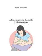 Alimentazione durante l'allattamento