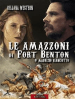 Le Amazzoni di fort Benton