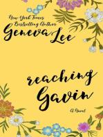 Reaching Gavin