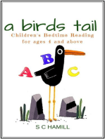 A Birds Tail. Children's Bedtime Reading for Ages 4 and Above
